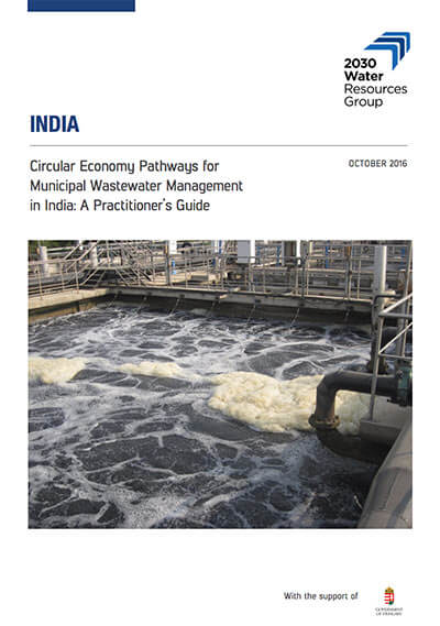 Circular economy pathways for municipal wastewater management in India: a practitioner's guide